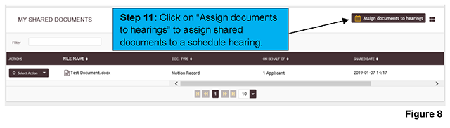 "Clicking on ""Assign documents to hearings"" under the ""MY SHARED DOCUMENTS"" section allows you to assign shared documents to an upcoming scheduled hearing."